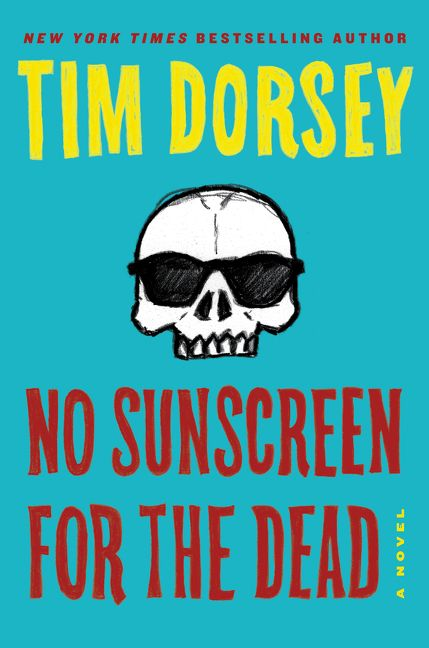 Tim Dorsey's No Suncreen for the Dead